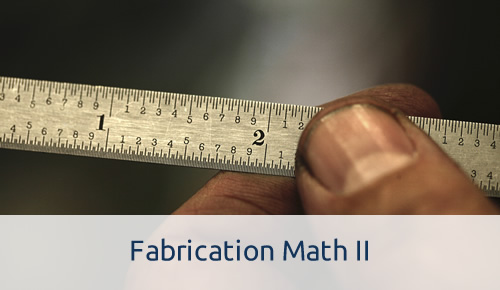 Fabrication Math II